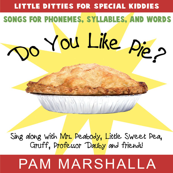 Do You Like Pie 12 Songs For Phonemes Syllables And Words Marshalla Speech Language Song lyrics from theatre show/film are property & copyright of their owners. do you like pie 12 songs for phonemes syllables and words